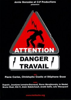 Attention Danger Travail